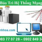 Dịch vụ bảo trì hệ thống mạng máy tính uy tín